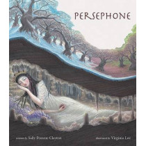 Persephone by Sally Pomme Clayton, 9780802853493