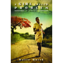 Girl Called Problem by Katie Quirk, 9780802854049