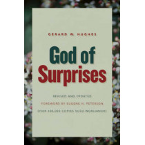 God of Surprises by Gerard W Hughes, 9780802863423