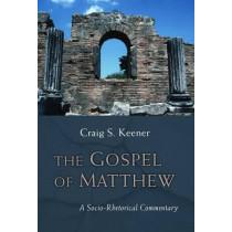 Gospel of Matthew: A Socio-Rhetorical Commentary by Craig S. Keener, 9780802864987