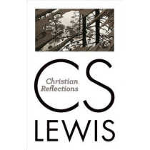 Christian Reflections by C S Lewis, 9780802871848