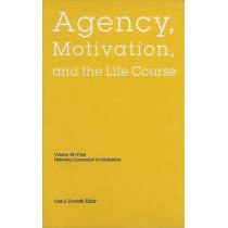 Nebraska Symposium on Motivation, 2001, Volume 48: Agency, Motivation, and the Life Course by Nebraska Symposium, 9780803215191