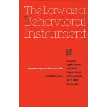 Nebraska Symposium on Motivation, 1985, Volume 33: The Law as a Behavioral Instrument by Nebraska Symposium, 9780803231009
