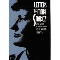 Letters of Mari Sandoz by Mari Sandoz, 9780803242067