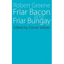 Friar Bacon and Friar Bungay by Robert Greene, 9780803252622