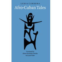 Afro-Cuban Tales by Lydia Cabrera, 9780803264380