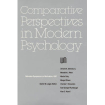Nebraska Symposium on Motivation, 1987, Volume 35: Comparative Perspectives in Modern Psychology by Nebraska Symposium, 9780803279261