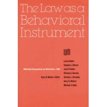 Nebraska Symposium on Motivation, 1985, Volume 33: The Law as a Behavioral Instrument by Nebraska Symposium, 9780803281325