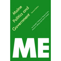 Maine Politics and Government by G. Thomas Taylor, 9780803287853