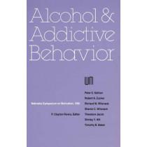 Nebraska Symposium on Motivation, 1986, Volume 34: Alcohol and Addictive Behavior by Nebraska Symposium, 9780803289253