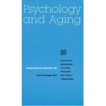 Nebraska Symposium on Motivation, 1991, Volume 39: Psychology and Aging by Nebraska Symposium, 9780803292109