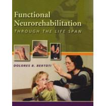 Functional Neurorehabilition Through the Life Span by Dolores B. Bertoti, 9780803611078