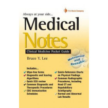 Medical Notes: Clinical Medicine Pocket Guide by Bruce Y. Lee, 9780803617469