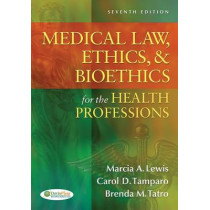 Medical Law, Ethics and Biothetics for the Health Professions by Marcia Lewis, 9780803627062