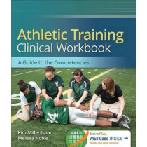Athletic Training Clinical Workbook by Melissa Noble, 9780803628298