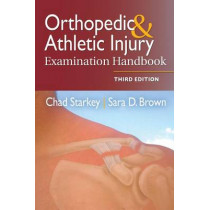 Orthopedic & Athletic Injury Examination Handbook by Chad Starkey, 9780803639195