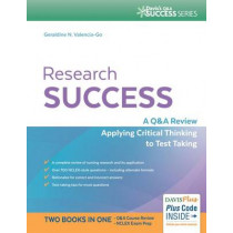 Research Success: A Q&A Review Applying Critical Thinking to Test Taking by Geraldine Valencia Go, 9780803639393