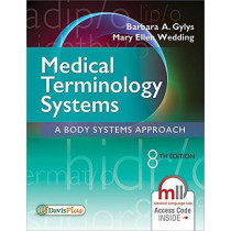 Medical Terminology Systems, 8e by Barbara A. Gylys, 9780803658677