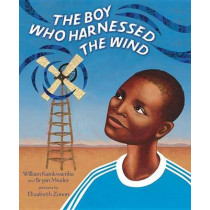The Boy Who Harnessed the Wind: Picture Book Edition by William Kamkwamba, 9780803735118