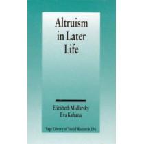 Altruism in Later Life by Elizabeth S. Midlarsky, 9780803927681
