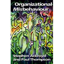 Organizational Misbehaviour by Stephen Ackroyd, 9780803987364
