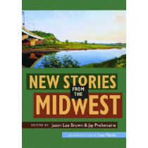 New Stories from the Midwest by Jason Lee Brown, 9780804011358