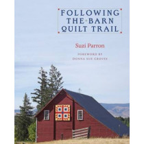 Following the Barn Quilt Trail by Suzi Parron, 9780804011693