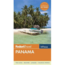 Fodor's In Focus Panama by Fodor's, 9780804143530