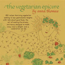 The Vegetarian Epicure by Anna Thomas, 9780804170543