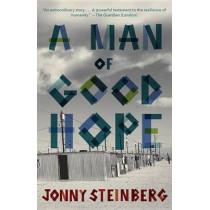 A Man of Good Hope by Jonny Steinberg, 9780804171045