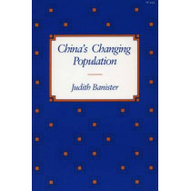 China's Changing Population by Judith Banister, 9780804718875