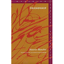 Friendship by Maurice Blanchot, 9780804727587