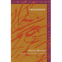 Friendship by Maurice Blanchot, 9780804727594