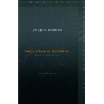 Who's Afraid of Philosophy?: Right to Philosophy 1 by Jacques Derrida, 9780804742955