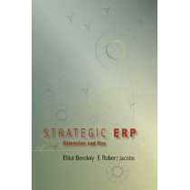 Strategic ERP Extension and Use by Elliot Bendoly, 9780804750981