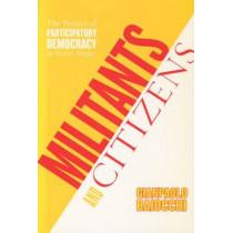 Militants and Citizens: The Politics of Participatory Democracy in Porto Alegre by Gianpaolo Baiocchi, 9780804751230