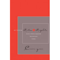 Between Rites and Rights: Excision in Women's Experiential Texts and Human Contexts by Chantal Zabus, 9780804756877