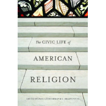 The Civic Life of American Religion by Paul Lichterman, 9780804757959
