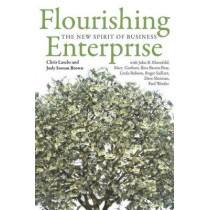 Flourishing Enterprise: The New Spirit of Business by Chris Laszlo, 9780804789134