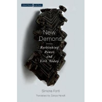 New Demons: Rethinking Power and Evil Today by Simona Forti, 9780804792950