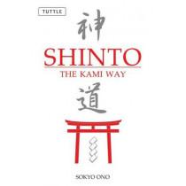 Shinto the Kami Way by Sokyo Ono, 9780804835572