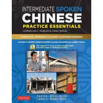 Intermediate Mandarin Chinese Speaking and Listening Practice: A Workbook for Intermediate Learners of Spoken Chinese by Cornelius C. Kubler, 9780804840194