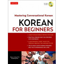 Korean for Beginners: Mastering Conversational Korean (CD-ROM Included) by Henry J. Amen, 9780804841009