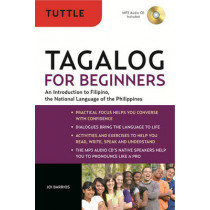 Tagalog for Beginners: An Introduction to Filipino, the National Language of ThePphilippines by Joi Barrios, 9780804841269