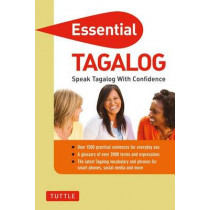 Essential Tagalog: Speak Tagalog with Confidence! (Tagalog Phrasebook & Dictionary) by Renato Perdon, 9780804842402