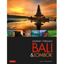 Journey Through Bali & Lombok by Paul Greenway, 9780804843867