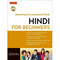 Hindi for Beginners: Mastering Conversational Hindi (CD-ROM Included) by Madhumita Mehrotra, 9780804844383