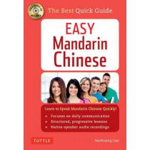 Easy Mandarin Chinese: Learn to Speak Mandarin Chinese Quickly! (CD-ROM Included) by Haohsiang Liao, 9780804846646