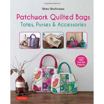 Patchwork Quilted Bags: Totes, Purses and Accessories by Reiko Washizawa, 9780804846660