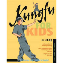 Kungfu for Kids by Paul Eng, 9780804847407
